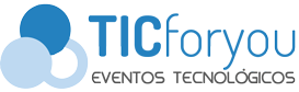 tic for you eventos tecnologicos